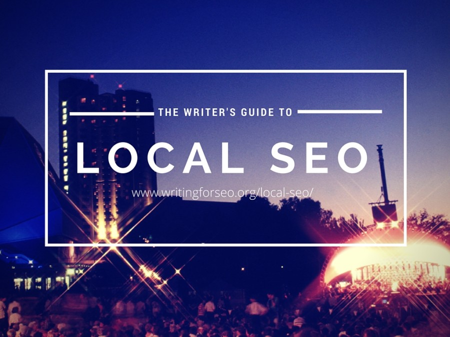 The Writer's Guide to Local SEO | Writing For SEO